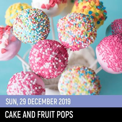 Picture of Cake & Fruit Pop Class  (29Dec2019)